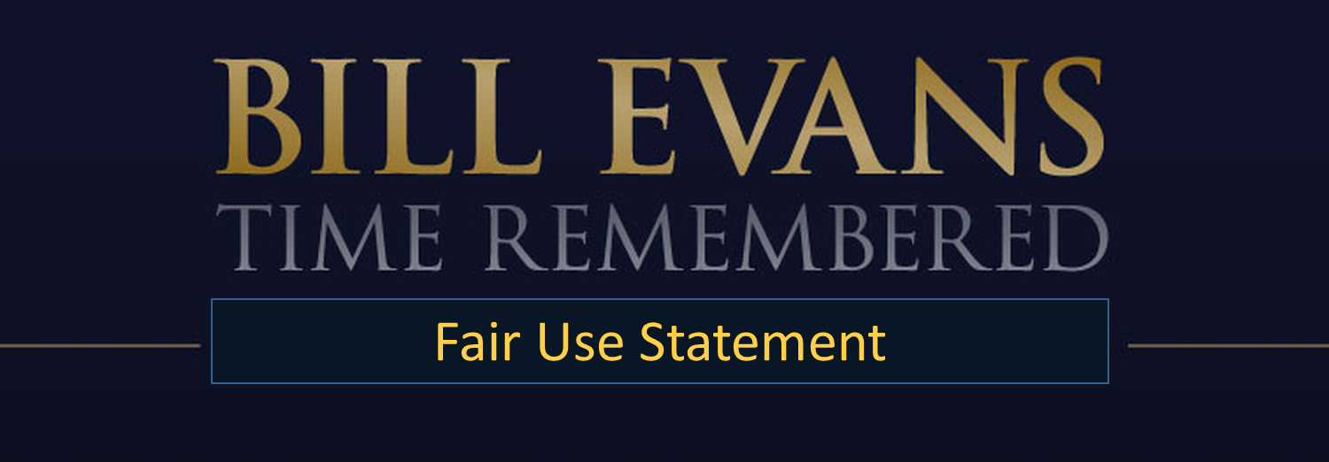 Fair Use Bill Evans Time Remembered
